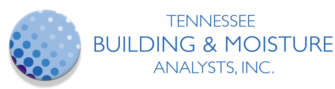 Tennessee Building and Moisture Analysts, Inc.